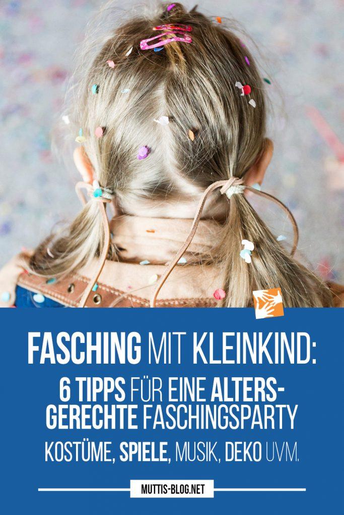 Fasching mit Kleinkind: 6 Tipps für eine altersgerechte Faschingsparty - Kostüme, Spiele, Musik, Deko uvm.
