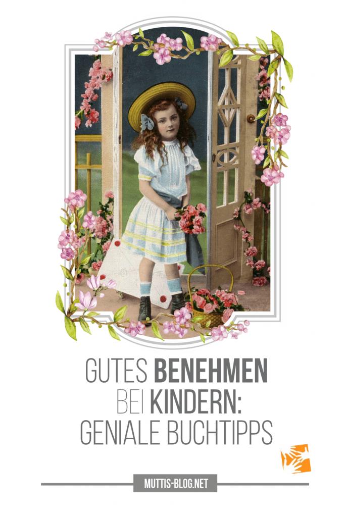 Gutes Benehmen bei Kindern Geniale Buchtipps