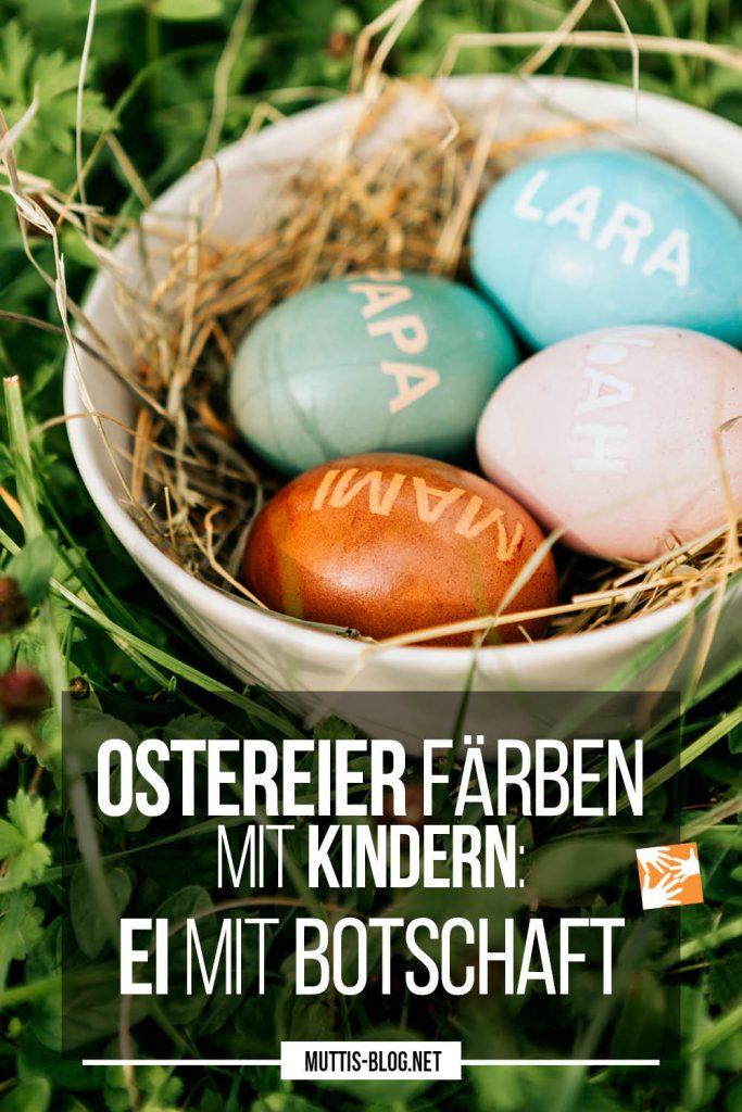 Basteln mit Kindern: Ostereier mit Botschaft