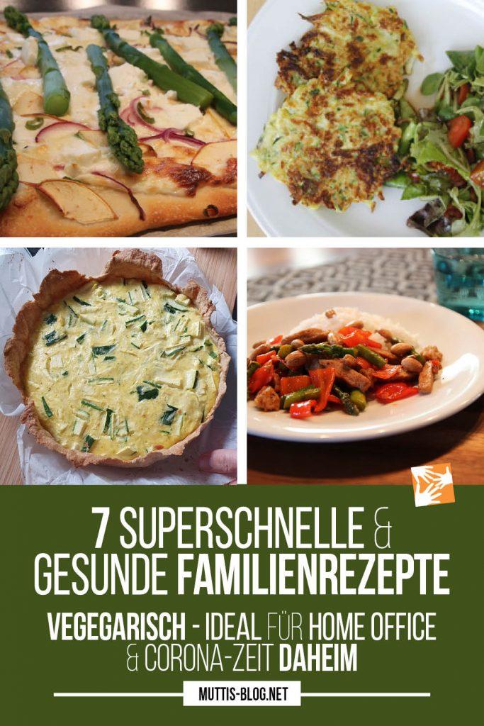 Quarantäneküche: 7 superschnelle Familienrezepte vegetarisch