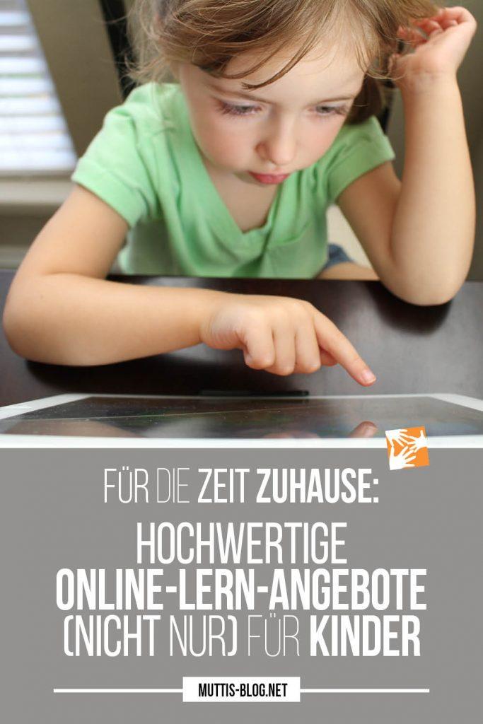 Hochwertige Online-Lernangebote (nicht nur) für Kinder - für die Zeit daheim während der Corona-Krise