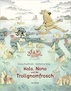 Kolo, Nono und der Trollgnomfrosch