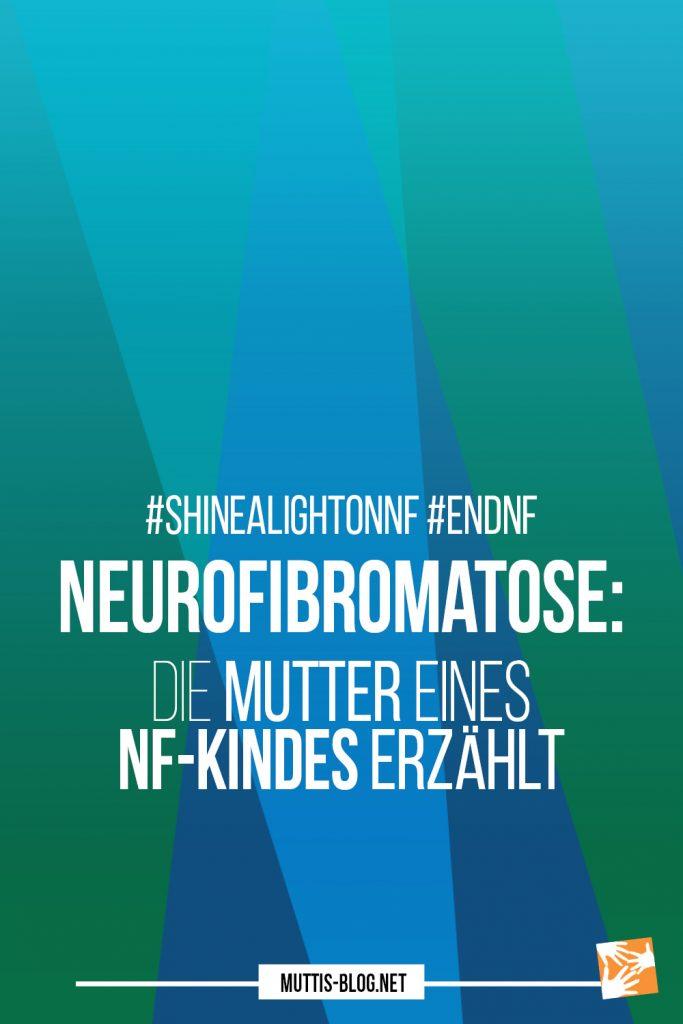 Neurofibromatose: Die Mutter eines NR-Kindes erzählt