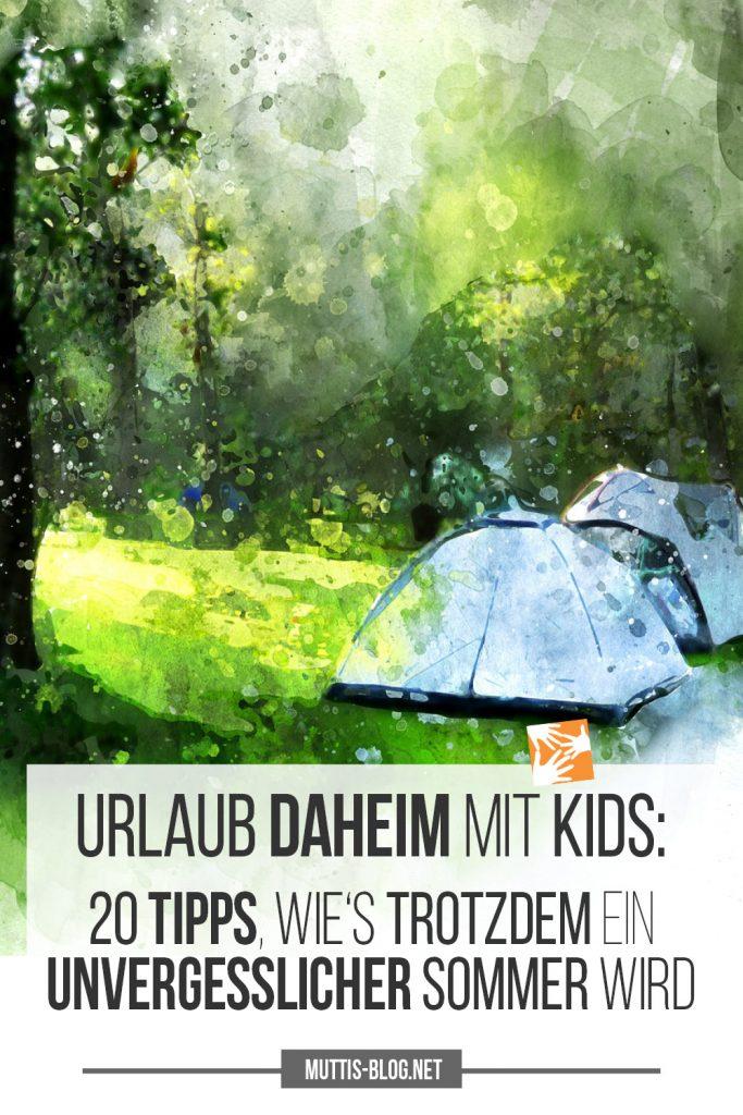 Urlaub daheim mit Kindern: Wie es trotzdem ein unvergesslicher Sommerwird