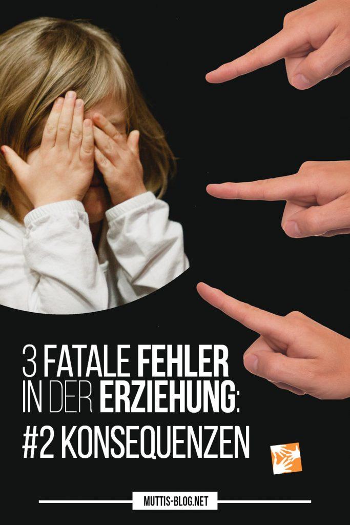 Fatale Fehler in der Erziehung: Konsequenzen