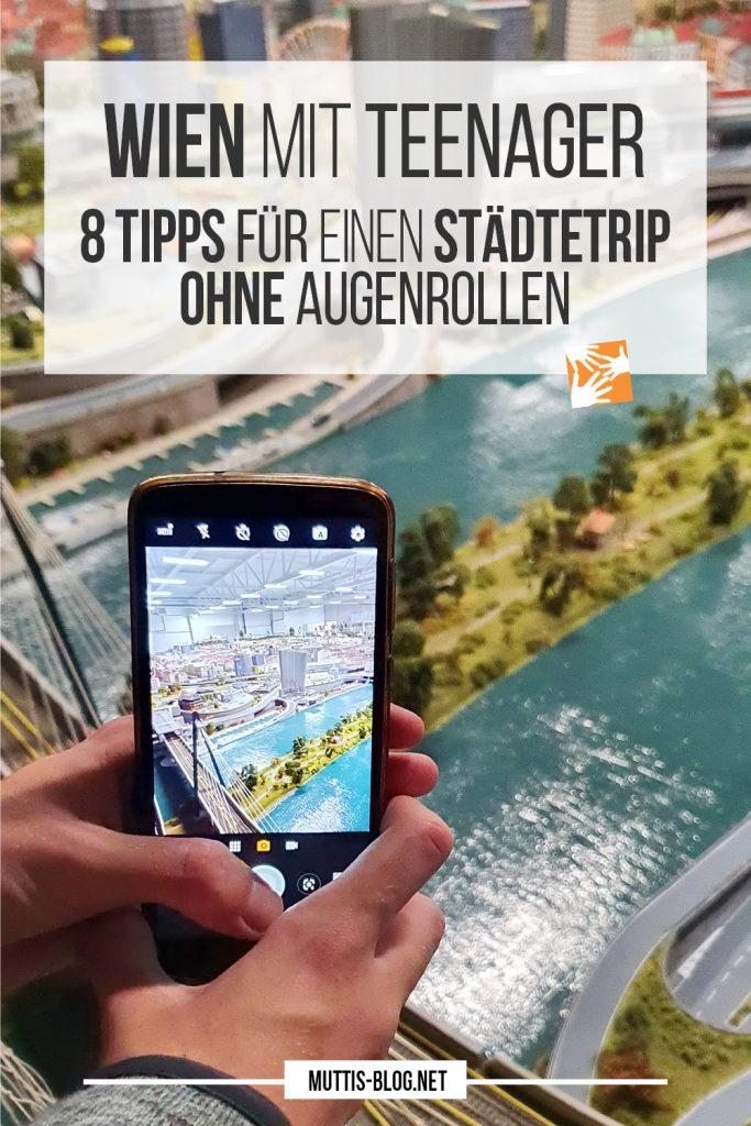 Wien mit Teenager: 8 Tipps für einen Städtetrip ohne Augenrollen