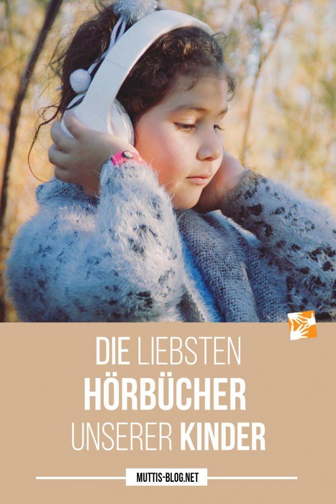 Die liebsten Hörbücher unserer Kinder