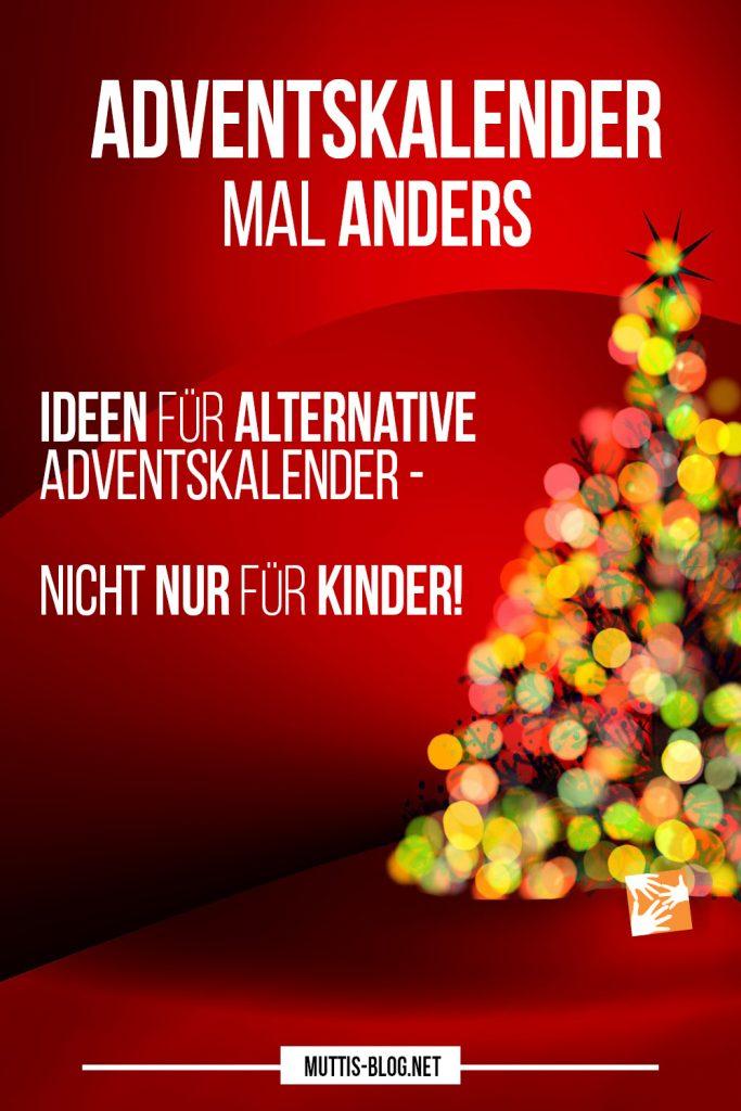 Alternative Adventskalender: Ideen für Adventkalender mal anders