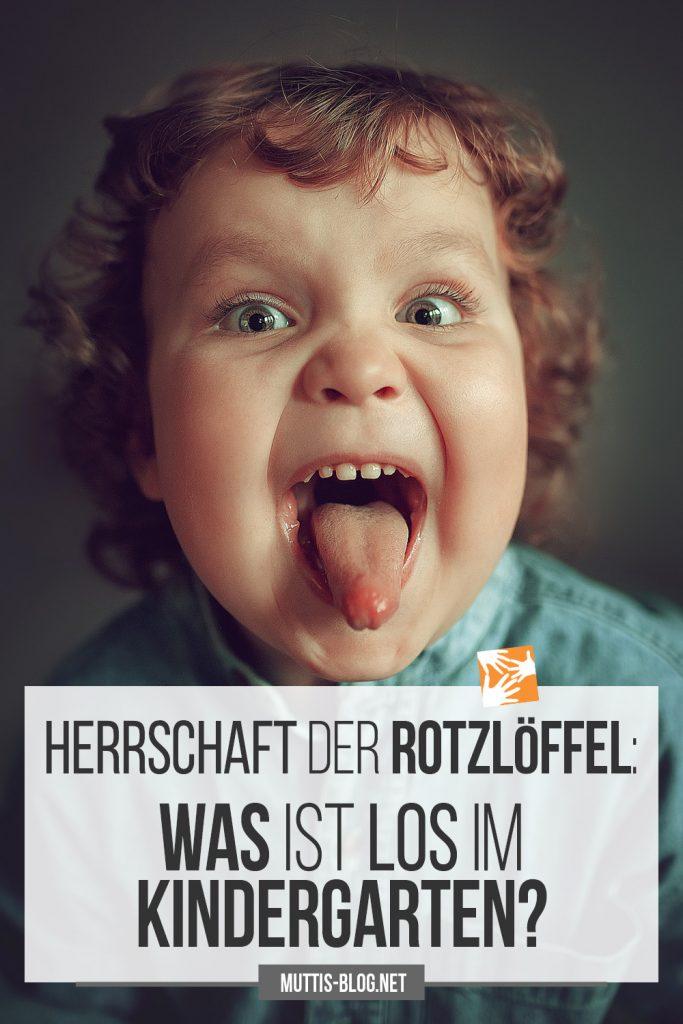 Die Herrschaft der Rotzlöffel: Was ist los im Kindergarten?