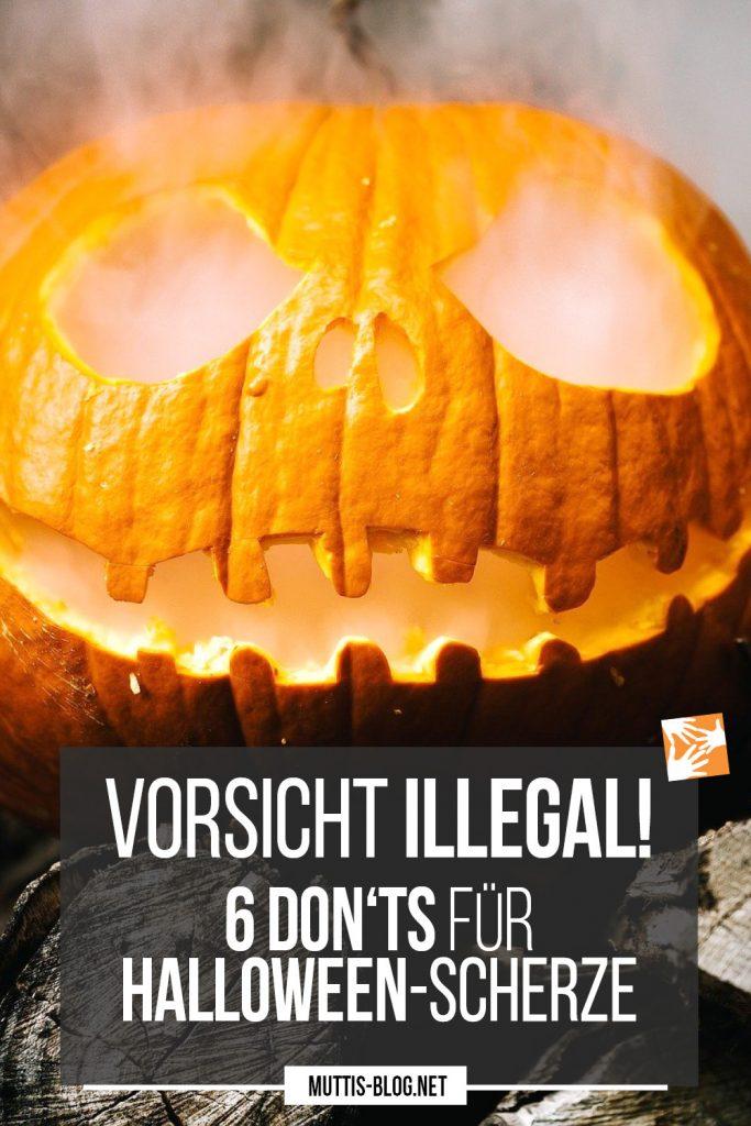 Vorsicht illegal! 6 Dont's für Halloween-Scherze