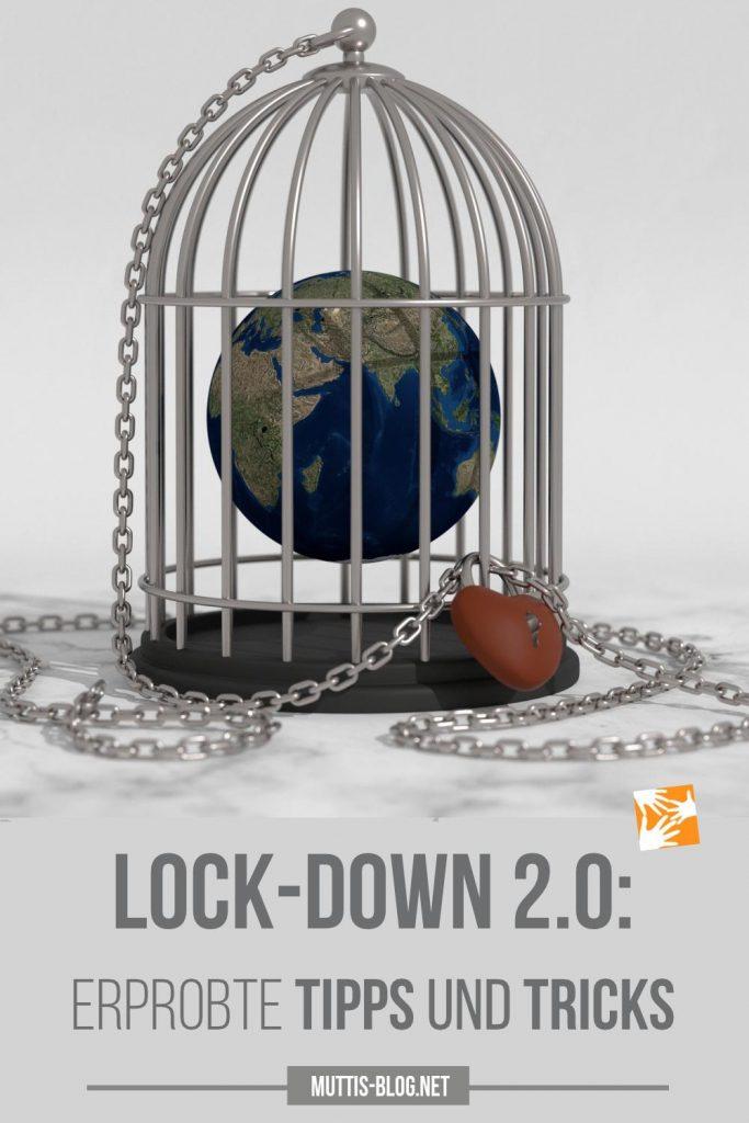 Lock-Down 2.0: Tipps und Tricks