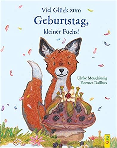 Viel Glueck zum Geburtstag kleiner Fuchs