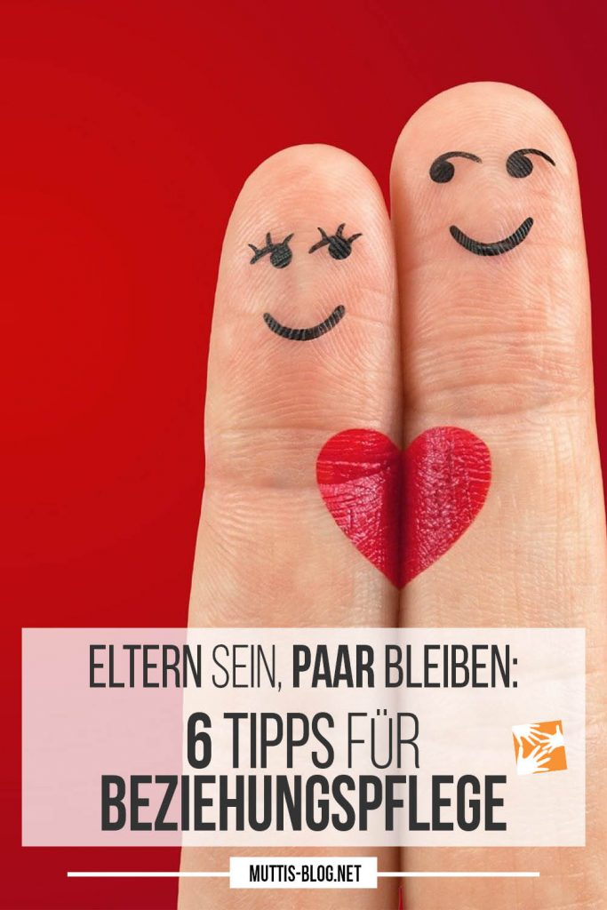 Eltern sein, Paar bleiben: 6 Tipps für die Beziehungspflege - nicht nur zum Valentinstag