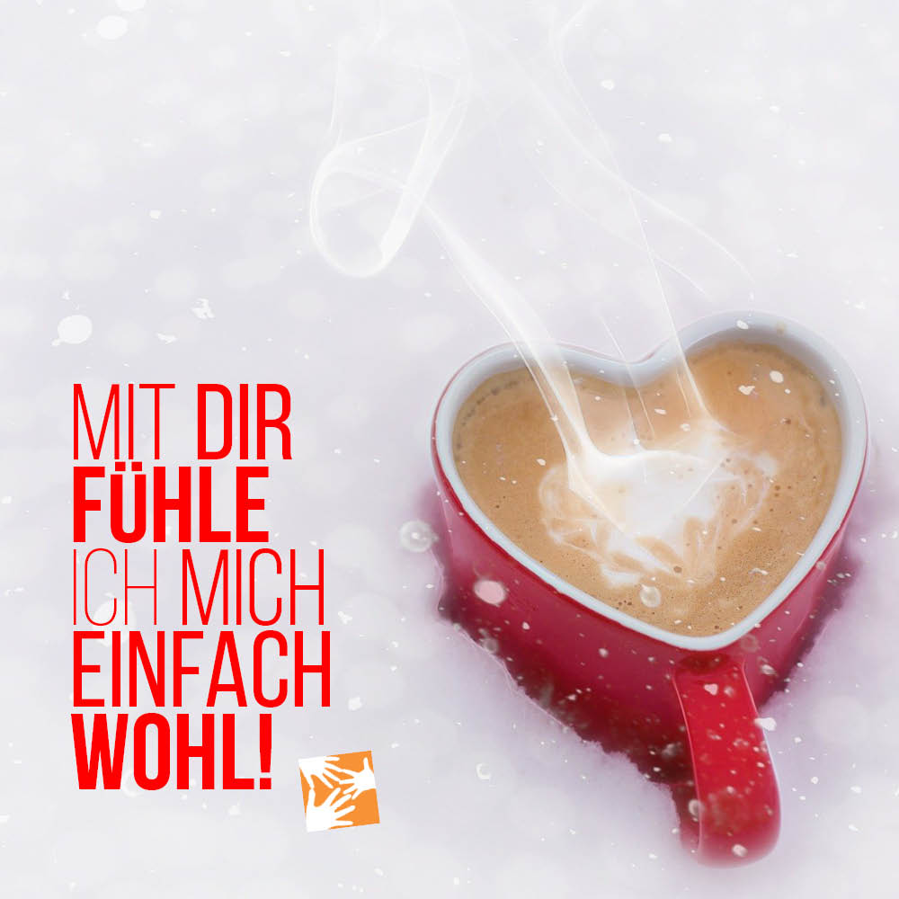 Liebe Zitate, Sprüche zum Valentinstag: Mit dir fühle ich mich einfach wohl!
