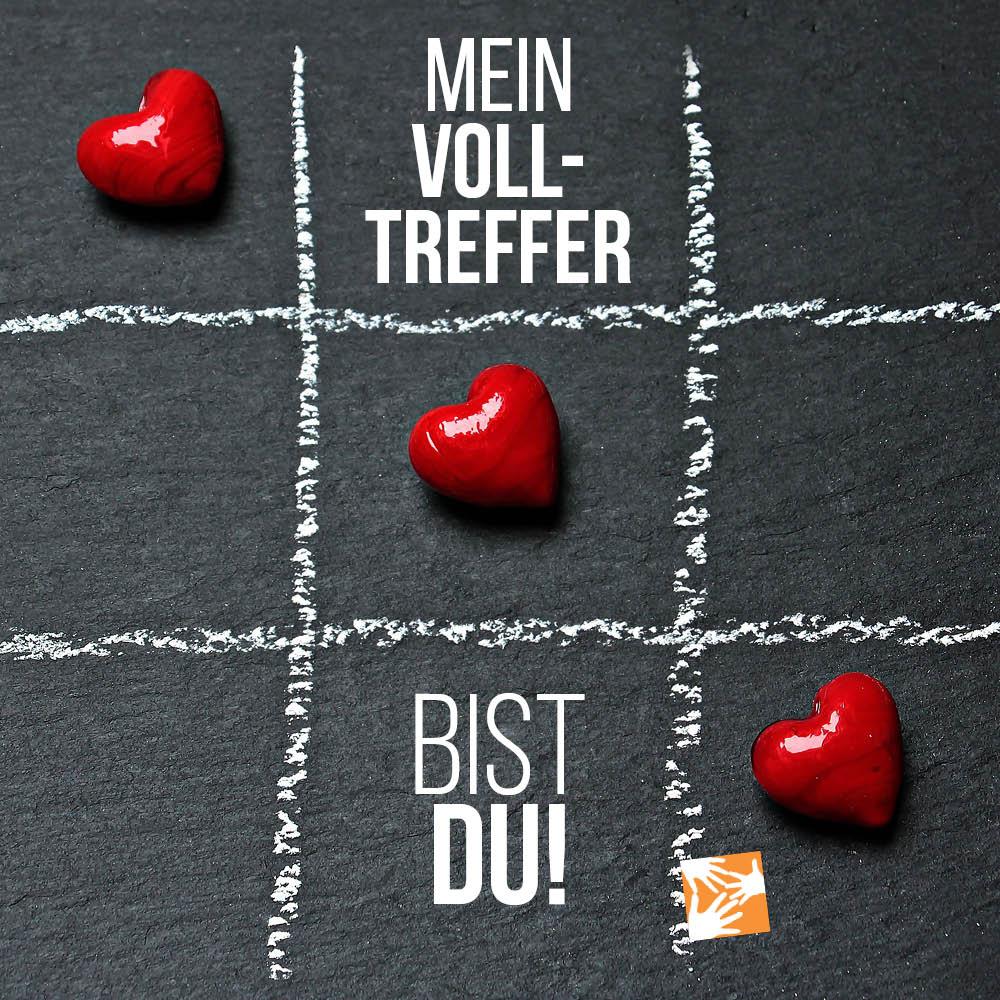 Liebe Zitate, Sprüche zum Valentinstag: Du bist mein Volltreffer