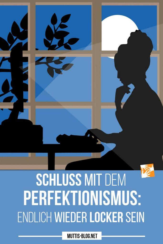 Schluss mit dem Perfektionismus