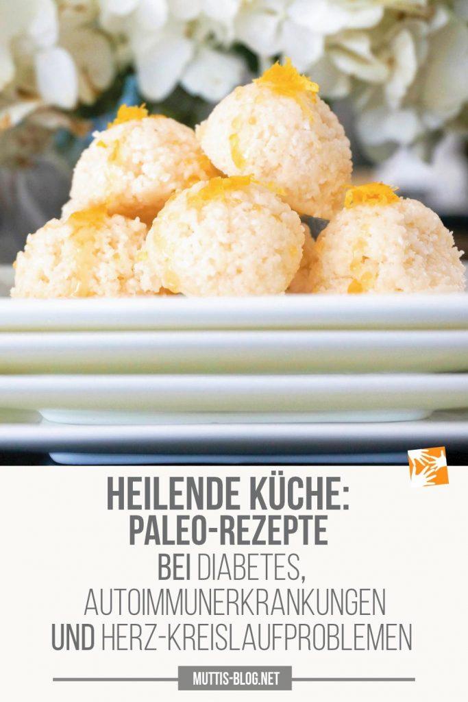 Heilende Küche - Paleo Rezepte