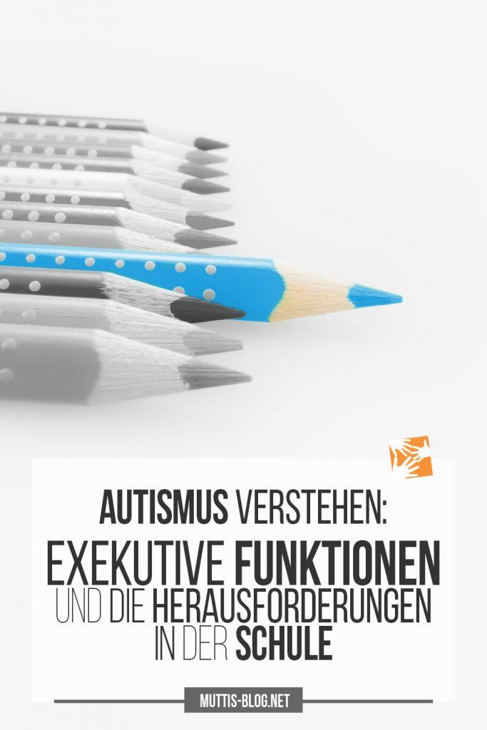 Autismus verstehen: Exekutive Funktionen und die Herausforderungen in der Schule