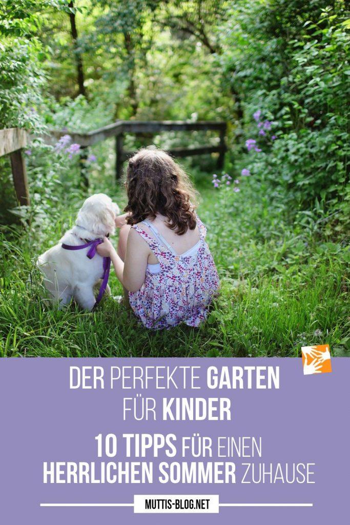 Der perfekte Garten für Kinder