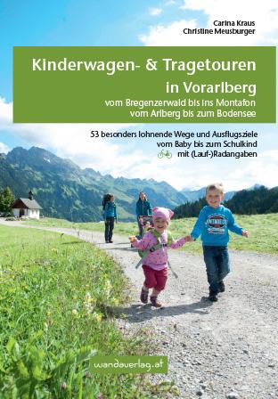 Kinderwagen und Tragetouren in Vorarlberg