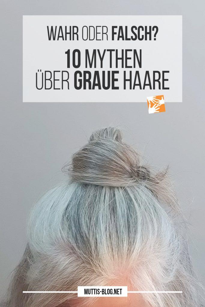 Wahr oder falsch? 10 Mythen über graue Haare