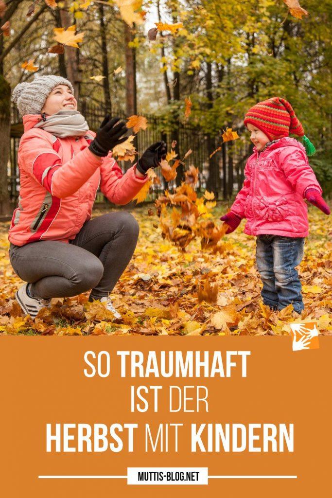 So traumhaft ist der Herbst mit Kindern